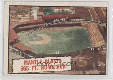 1961 Topps #406 - Baseball Thrills: Mantle Blasts 565 Ft. Home Run (Mickey Mantle)