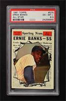 Ernie Banks [PSA6.5]