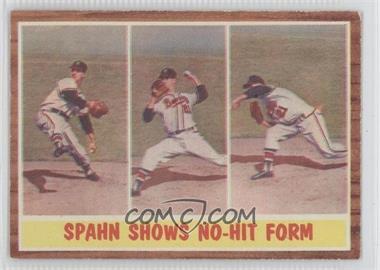 1962 Topps - [Base] #312 - Spahn Shows No-Hit Form (Warren Spahn)