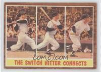 The Switch Hitter Connects (Mickey Mantle)