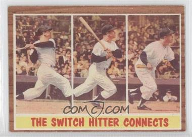 1962 Topps - [Base] #318 - The Switch Hitter Connects (Mickey Mantle)