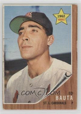 1962 Topps - [Base] #344 - Ed Bauta [Good to VG‑EX]