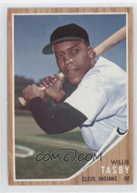 1962 Topps - [Base] #462.2 - Willie Tasby (No logo on cap)
