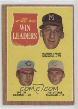 1962 Topps - [Base] #58 - 1961 National League Win Leaders (Warren Spahn, Joe Jay, Jim O'Toole) [GoodtoVG‑EX]