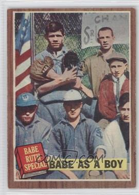 1962 Topps #135.1 - Babe as a Boy (Babe Ruth) [Good to VG‑EX]