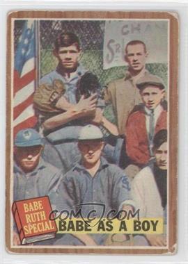 1962 Topps #135.1 - Babe as a Boy (Babe Ruth) [GoodtoVG‑EX]