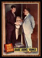 Babe Joins Yanks (Babe Ruth) [EXMT]