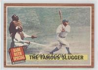 The Famous Slugger (Babe Ruth)