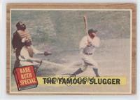 The Famous Slugger (Babe Ruth) (Green Tint) [GoodtoVG‑EX]