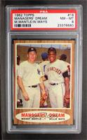 Managers' Dream (Mickey Mantle, Willie Mays) [PSA 8]