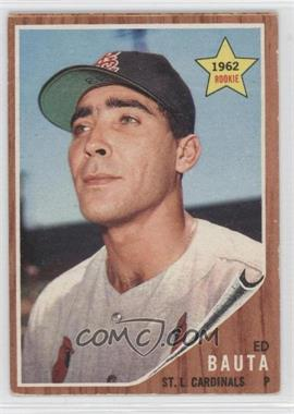 1962 Topps #344 - Ed Bauta