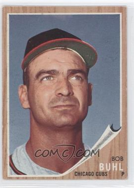 1962 Topps #458.2 - Bob Buhl (No logo on cap)