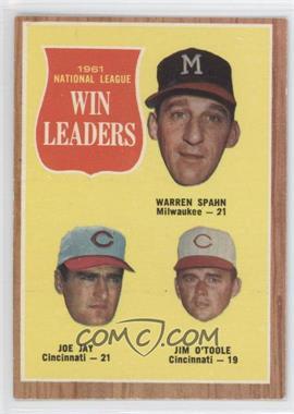1962 Topps #58 - 1961 National League Win Leaders (Warren Spahn, Joe Jay, Jim O'Toole)