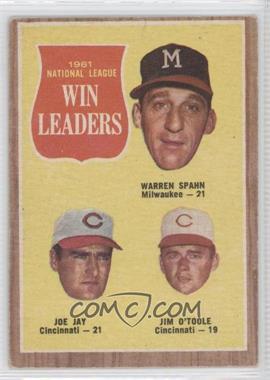 1962 Topps #58 - 1961 National League Win Leaders (Warren Spahn, Joe Jay, Jim O'Toole) [GoodtoVG‑EX]