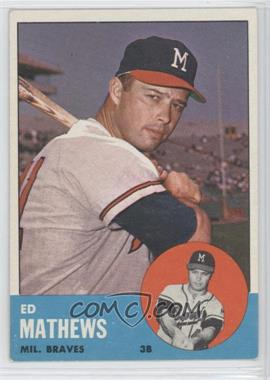 1963 Topps - [Base] #275 - Eddie Mathews