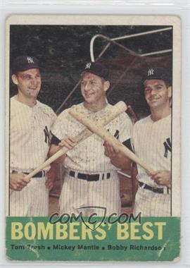 1963 Topps #173 - Bombers' Best (Tom Tresh, Mickey Mantle, Bobby Richardson) [Poor]