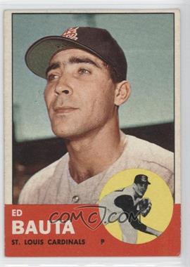 1963 Topps #336 - Ed Bauta