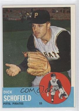 1963 Topps #34 - Dick Schofield