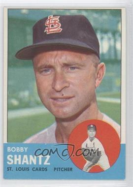 1963 Topps #533 - Bobby Shantz