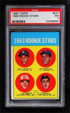 1963 Topps #537 - Rookie Stars (Pete Rose, Ken McMullen, Pedro Gonzalez, Al Weis) [PSA7]