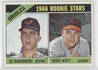 Orioles Rookie Stars (Ed Barnowski, Eddie Watt)