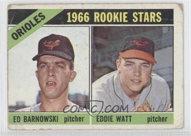 1966 Topps #442 - Orioles Rookie Stars (Ed Barnowski, Eddie Watt)