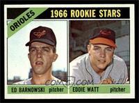 Orioles Rookie Stars (Ed Barnowski, Eddie Watt) [NM]