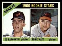 Orioles Rookie Stars (Ed Barnowski, Eddie Watt) [EX]