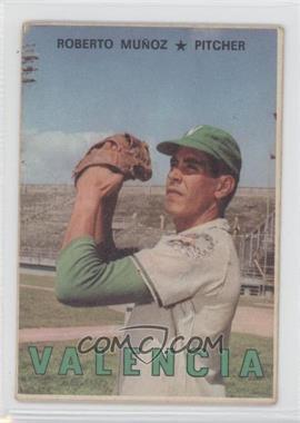 1967 Topps Venezuelan #115 - Roberto Munoz