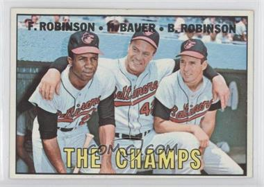 1967 Topps #1 - The Champs (Frank Robinson, Hank Bauer, Brooks Robinson)