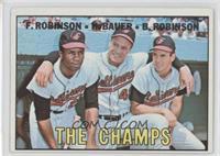 The Champs (Frank Robinson, Hank Bauer, Brooks Robinson)