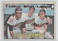 The Champs (Frank Robinson, Hank Bauer, Brooks Robinson)