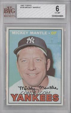 1967 Topps #150 - Mickey Mantle [BVG 6]