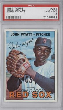 1967 Topps #261 - John Wyatt [PSA8]