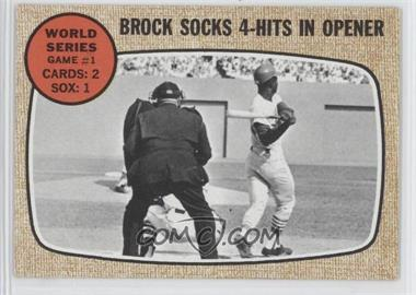 1968 Topps #151 - World Series Game #1 - Brock Socks 4-Hits In Opener
