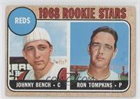 1968 Rookie Stars (Johnny Bench, Ron Tompkins) [Poor to Fair]