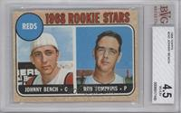 1968 Rookie Stars (Johnny Bench, Ron Tompkins) [BVG 4.5]