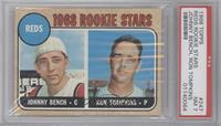 1968 Rookie Stars (Johnny Bench, Ron Tompkins) [PSA 7]