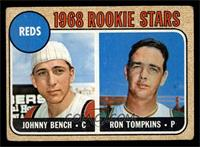 Reds Rookie Stars (Johnny Bench, Ron Tompkins) [GOOD]