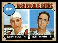 Reds Rookie Stars (Johnny Bench, Ron Tompkins) [NMMT]