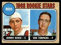 Reds Rookie Stars (Johnny Bench, Ron Tompkins) [VG]