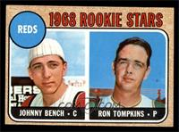 Reds Rookie Stars (Johnny Bench, Ron Tompkins) [EX MT]