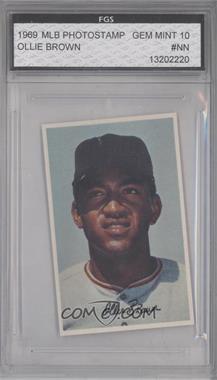 1969 Baseball Stars Official Photostamps #OLBR - Ollie Brown [ENCASED]