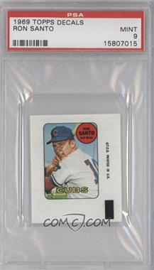 1969 Topps Decals #N/A - Ron Santo [PSA9]