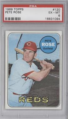 1969 Topps #120 - Pete Rose [PSA6]