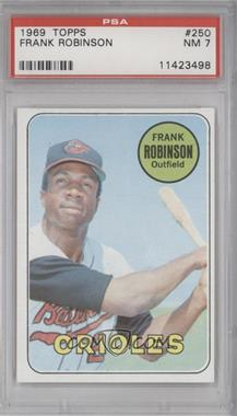 1969 Topps #250 - Frank Robinson [PSA7]
