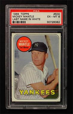 1969 Topps #500 - Mickey Mantle [PSA 6]