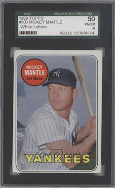1969 Topps #500.1 - Mickey Mantle (White Letters) [SGC 50]