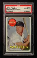 Mickey Mantle (Last Name in White) [PSA 6]