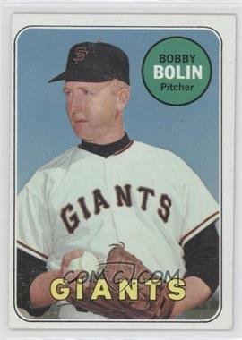 1969 Topps #505.1 - Bobby Bolin (last name in white)